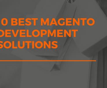 10 best Magento development solutions