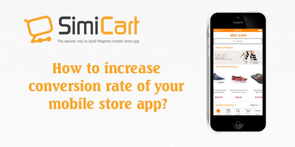 Magento Mobile App conversion rate | M-commerce tips and tutorials