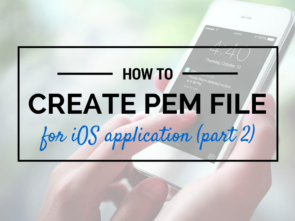 create PEM file for push-notification