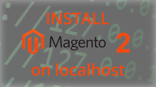how-to-install-magento-2-localhost