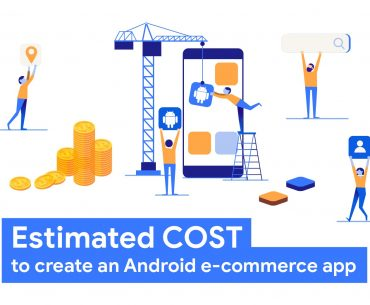 How much does it cost to build an Android e-commerce app