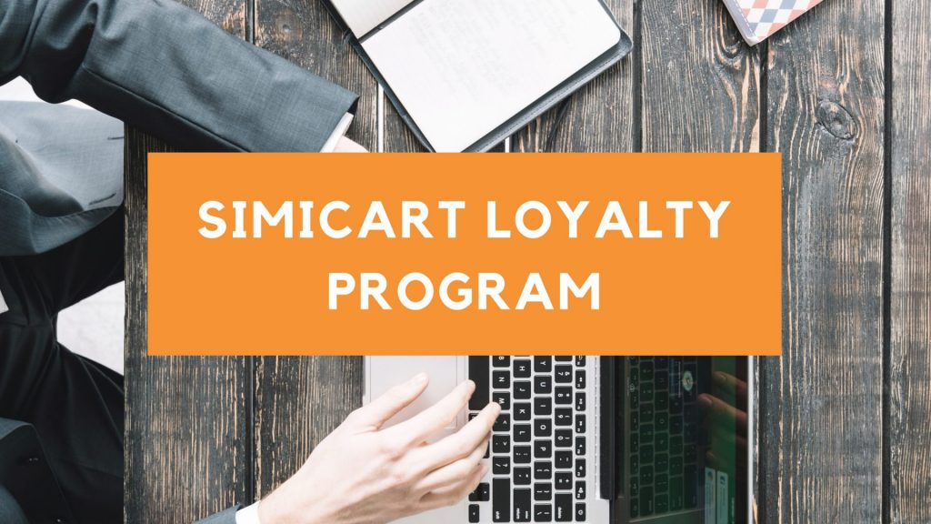 Simicart Loyalty Program