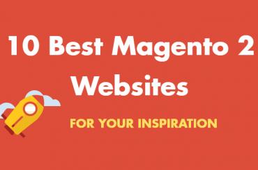 Best Magento 2 Websites in 2018