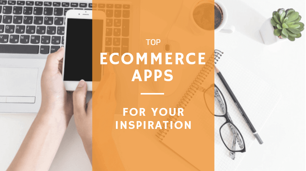 best-ecommerce-apps-2018