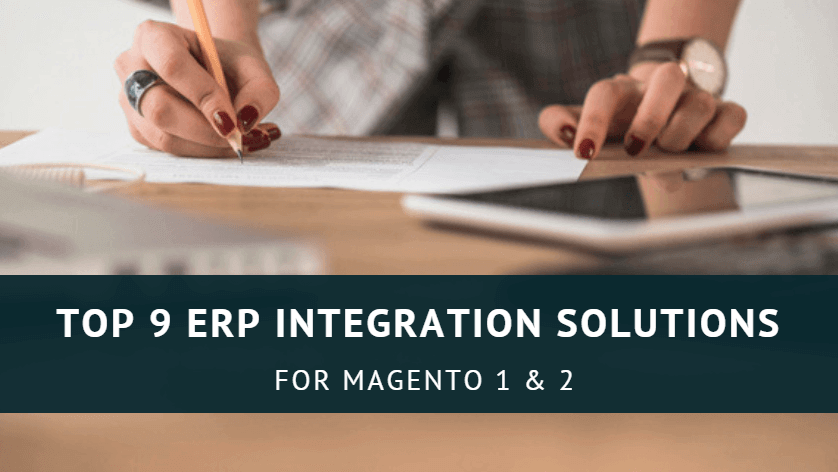 top-9-magento-erp-integration-solutions