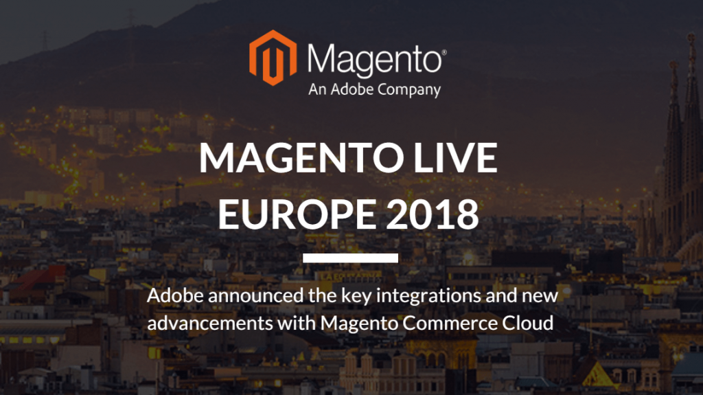 Adobe announced the key integrations and new advancements with Magento Commerce Cloud