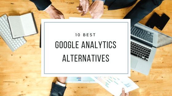 10 Best Google Analytics Alternatives in 2019 - SimiCart