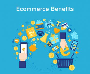ecommerce benefits