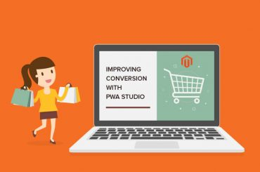 Improve conversion with Magento PWA Studio