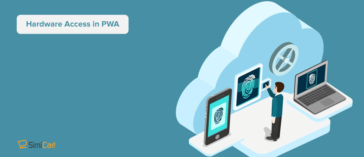 Progressive Web App (PWA) and Hardware Access