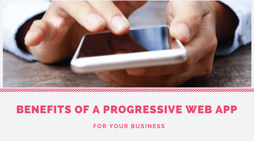 benefits-of-progressive-web-apps