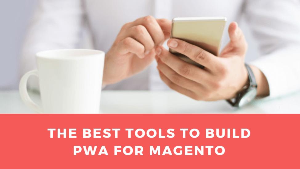 best-pwa-development-tools