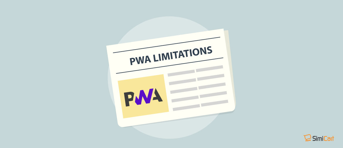 PWA Limitations: Myths and Facts - SimiCart