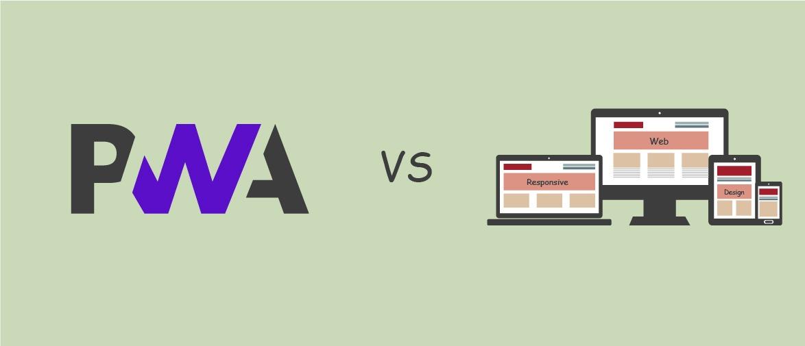 Responsive Web Design and Progressive Web App (PWA): The Differences