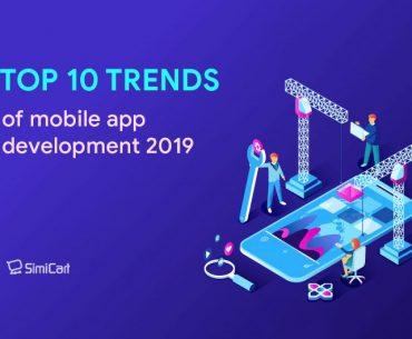 Top 10 mobile app development trends 2019